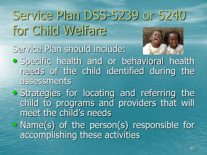 Service Plan DSS-5239 or 5240 for Child Welfare