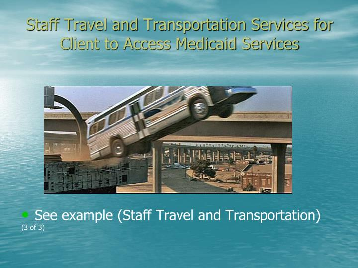Staff Travel and Transportation Services for