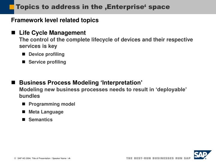 Topics to address in the enterprise space