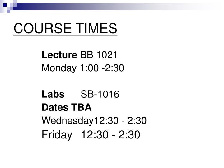 COURSE TIMES