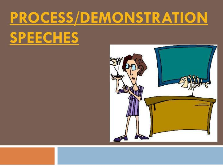 process demonstration speeches n.