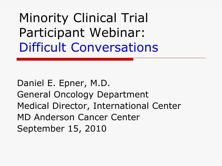 minority clinical trial participant webinar difficult conversations n.