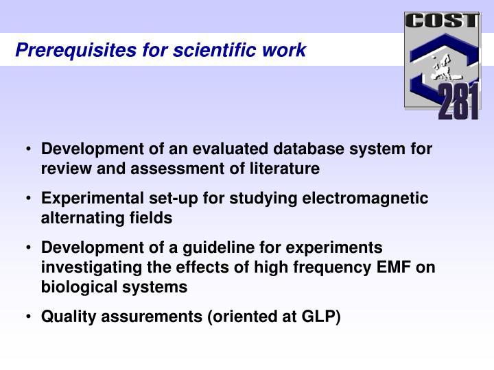 Prerequisites for scientific work