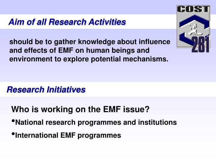 Aim of all Research Activities