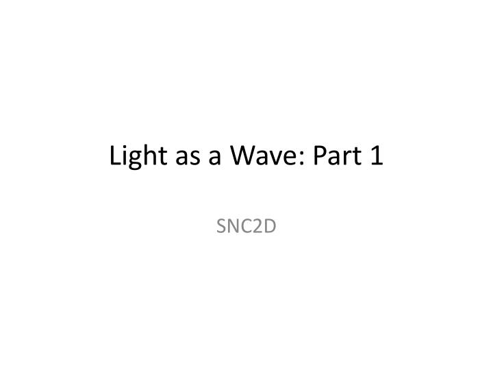 light as a wave part 1 n.
