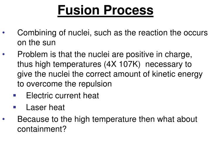 Fusion Process
