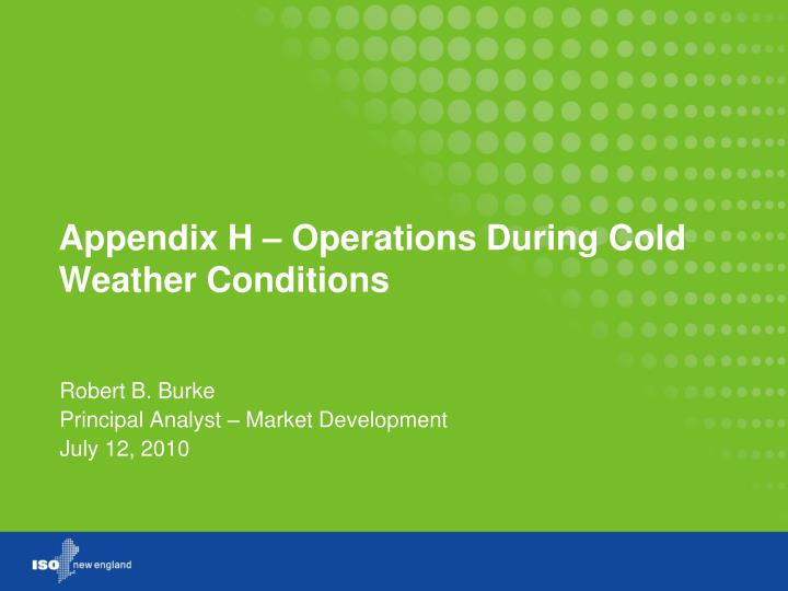 appendix h operations during cold weather conditions n.