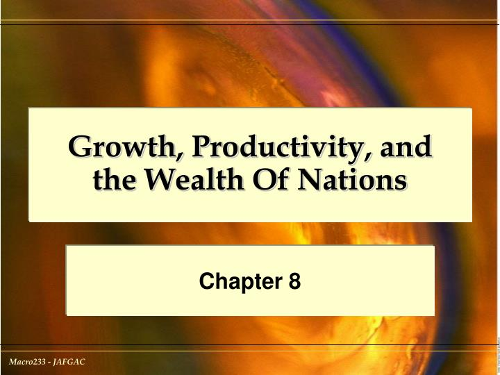 growth productivity and the wealth of nations n.