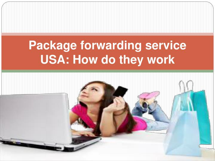 package forwarding service usa how do they work n.