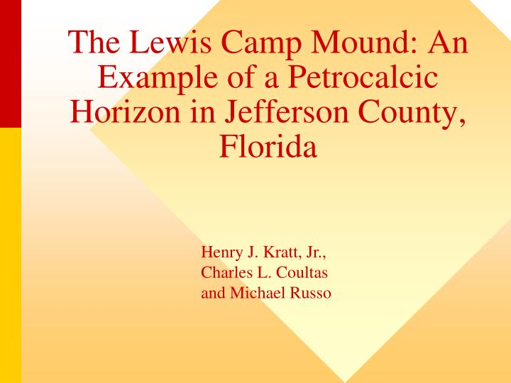 the lewis camp mound an example of a petrocalcic horizon in jefferson county florida n.