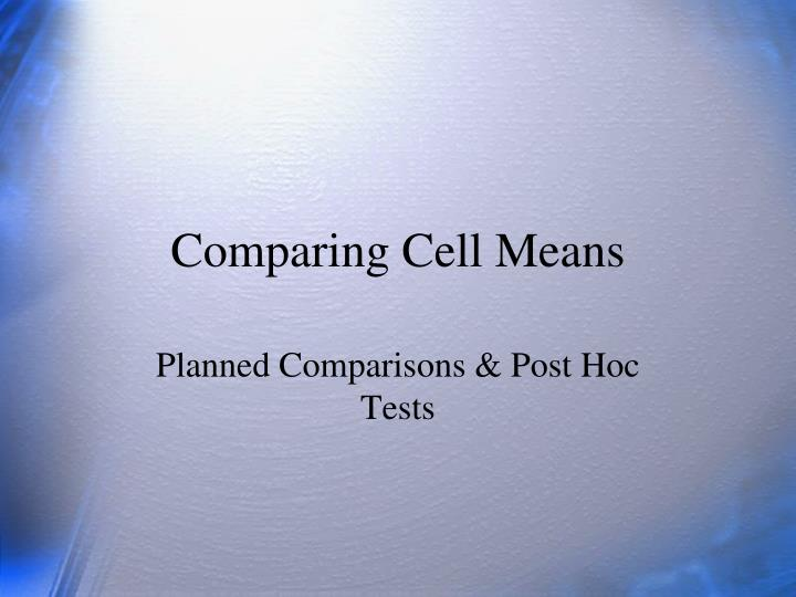 comparing cell means n.