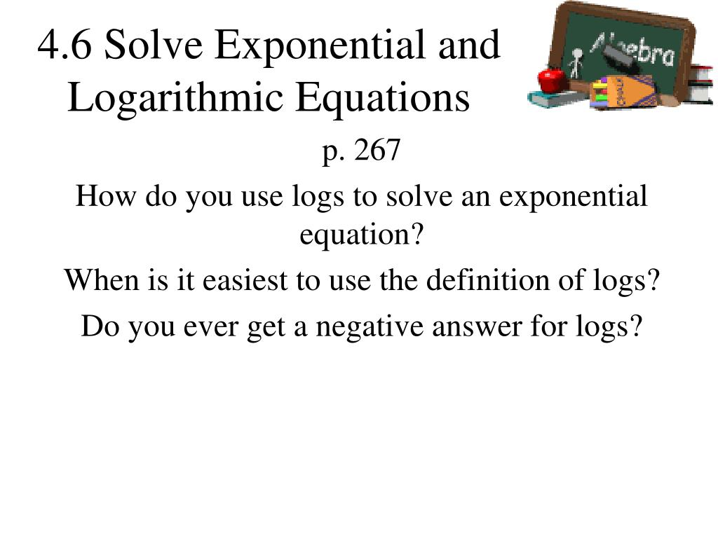 ppt - 4.6 solve exponential and logarithmic equations powerpoint