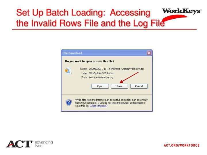 Set Up Batch Loading:  Accessing