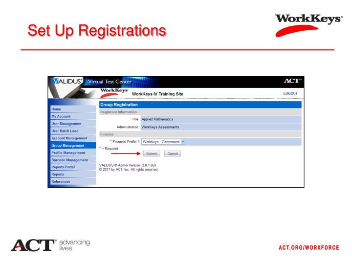 Set Up Registrations