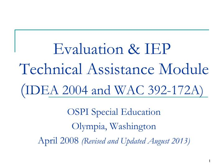 evaluation iep technical assistance module idea 2004 and wac 392 172a n.