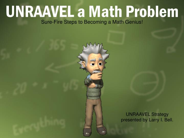 unraavel a math problem n.