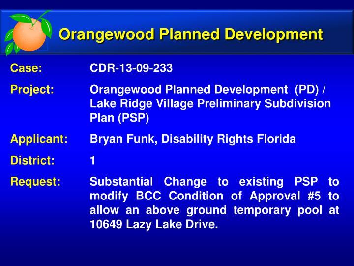 Orangewood Planned Development