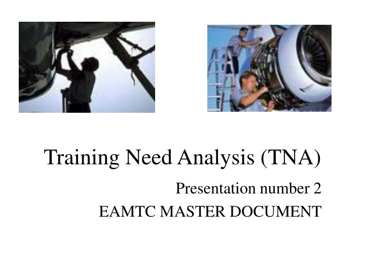 training need analysis tna n.