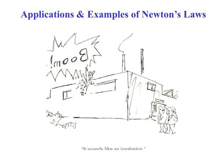 applications examples of newton s laws n.