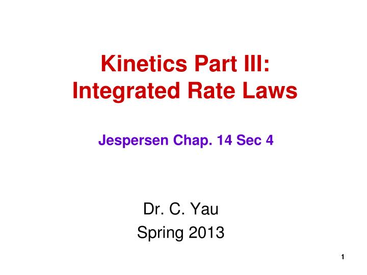 kinetics part iii integrated rate laws n.