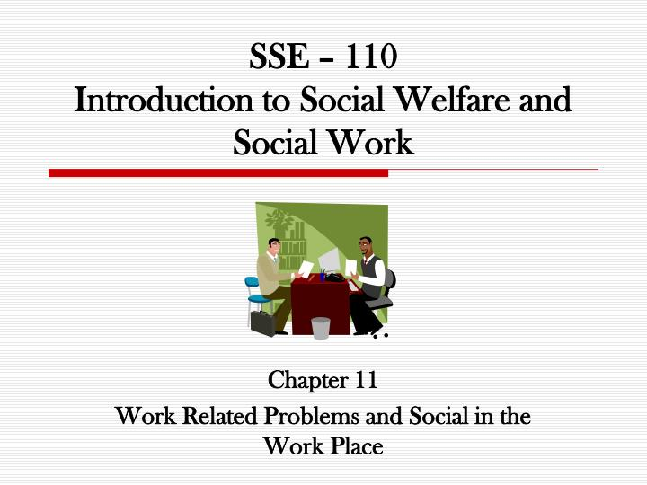 sse 110 introduction to social welfare and social work n.