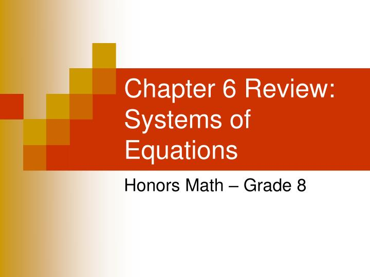chapter 6 review systems of equations n.