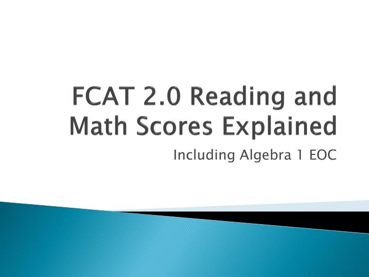 PPT FCAT 2 0 Reading And Math Scores Explained PowerPoint