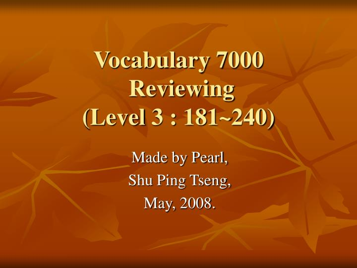 vocabulary 7000 reviewing level 3 181 240 n.