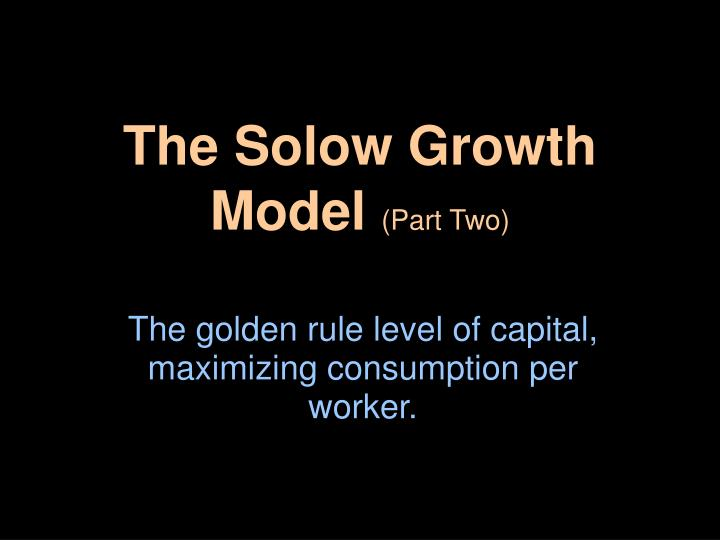 the solow growth model part two n.