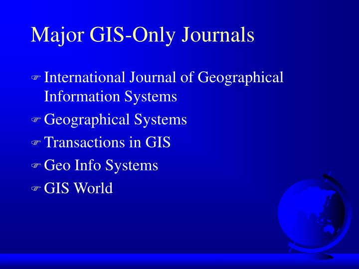 Major GIS-Only Journals