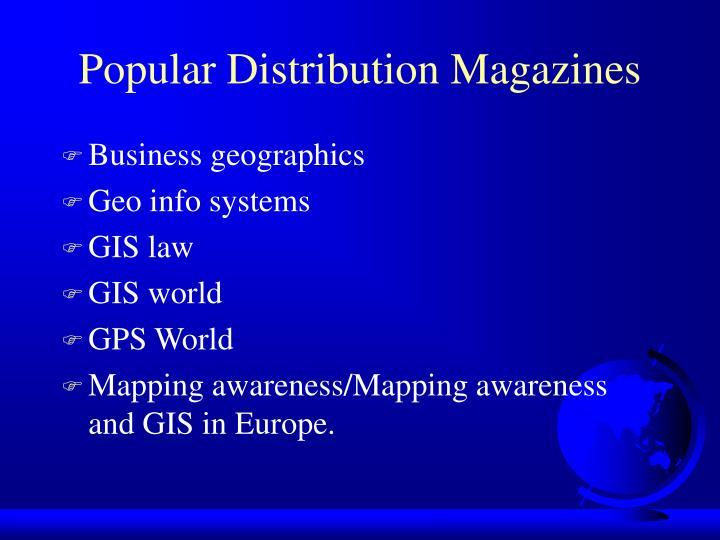 Popular Distribution Magazines