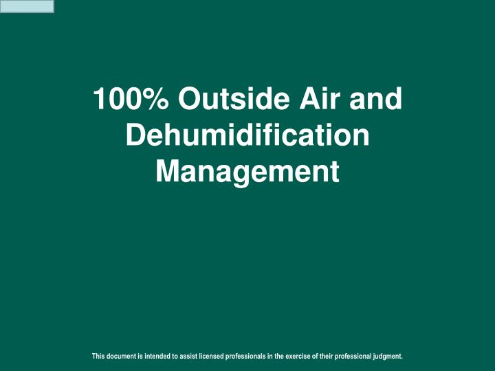 100 outside air and dehumidification management n.