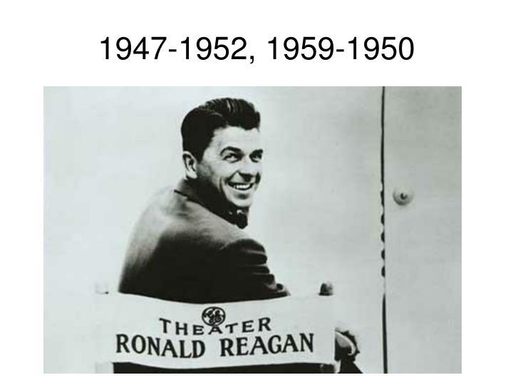1947-1952, 1959-1950