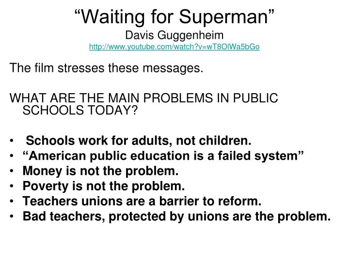 """""""Waiting for Superman"""""""