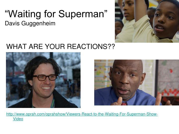 Waiting for superman davis guggenheim