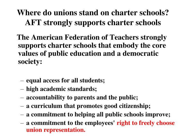 Where do unions stand on charter schools?