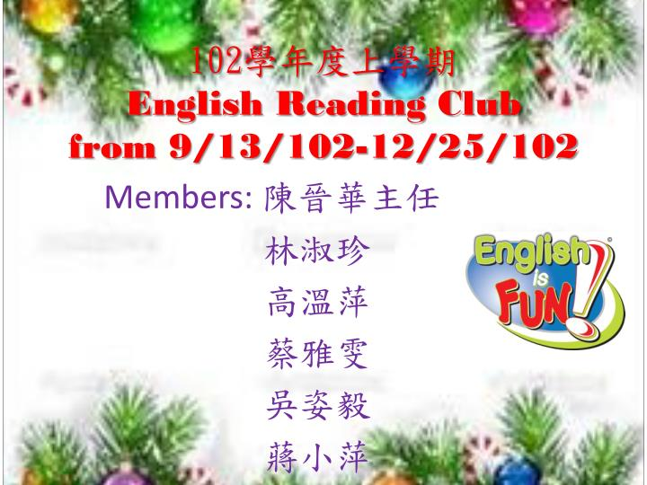 102 e nglish reading club from 9 13 102 12 25 102 n.