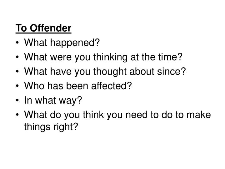 To Offender
