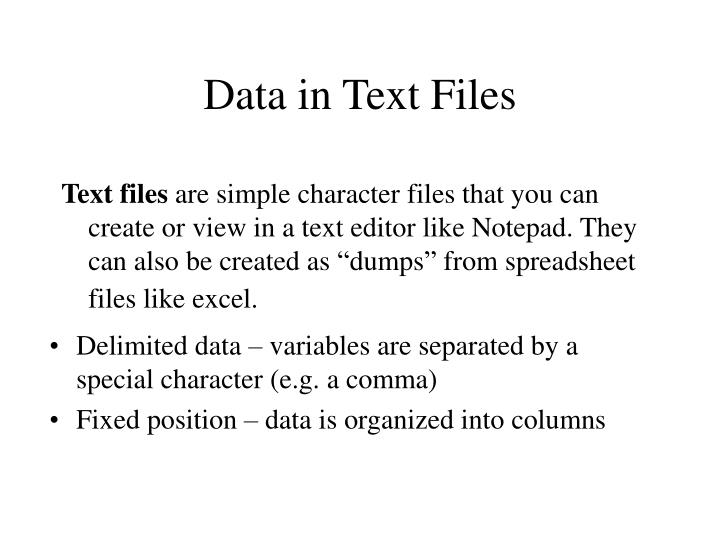 Data in Text Files