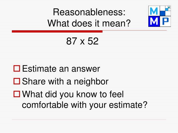 Reasonableness: