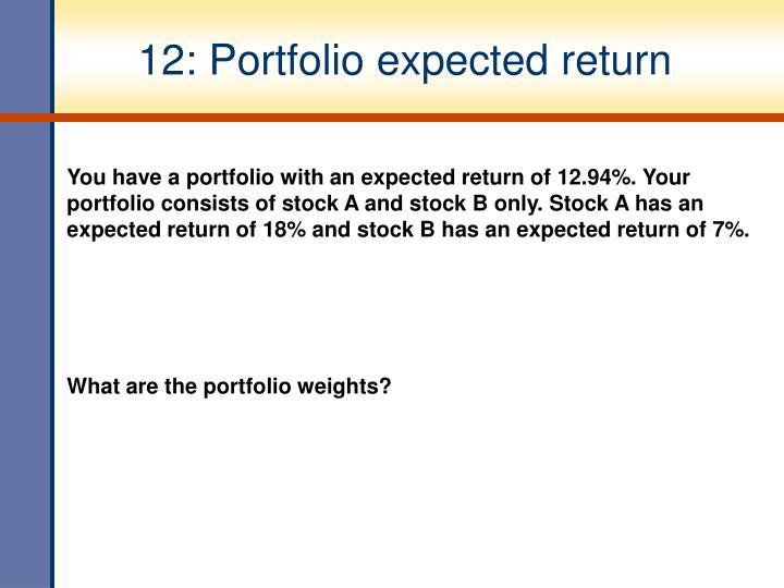 12: Portfolio expected return