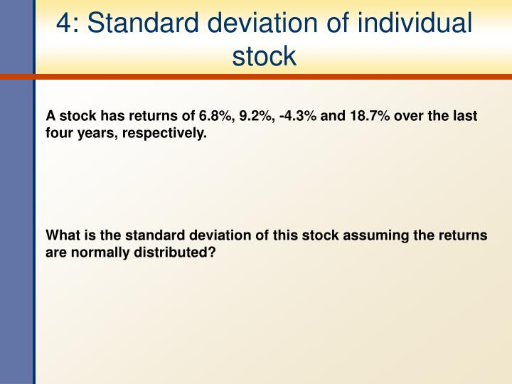 4: Standard deviation of individual stock