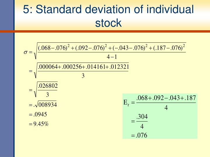 5: Standard deviation of individual stock