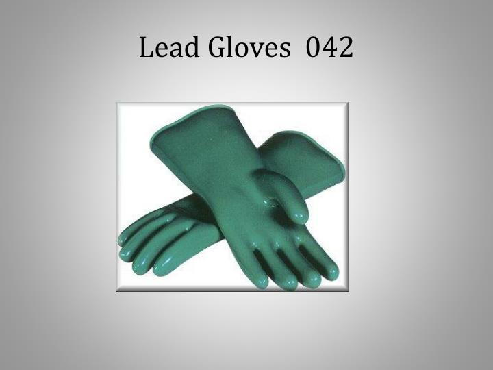 Lead Gloves  042