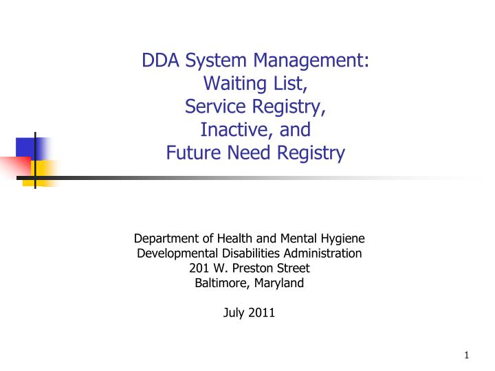 dda system management waiting list service registry inactive and future need registry n.