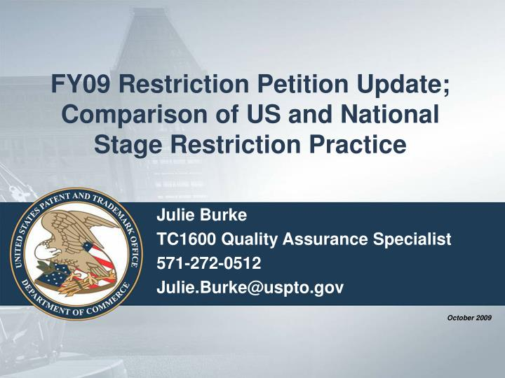 fy09 restriction petition update comparison of us and national stage restriction practice