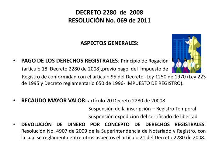Decreto 2280 de 2008 resoluci n no 069 de 2011