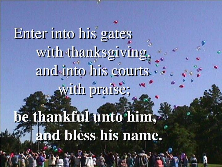 Enter into his gates