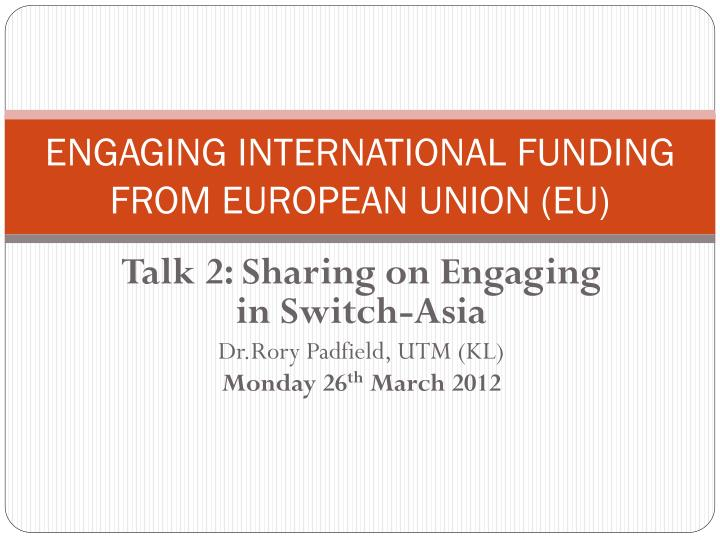 engaging international funding from european union eu n.