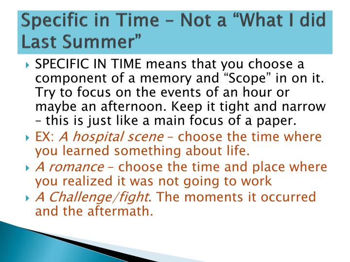 """Specific in Time – Not a """"What I did Last Summer"""""""